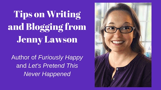 Jenny Lawson: Tips on Writing and Blogging