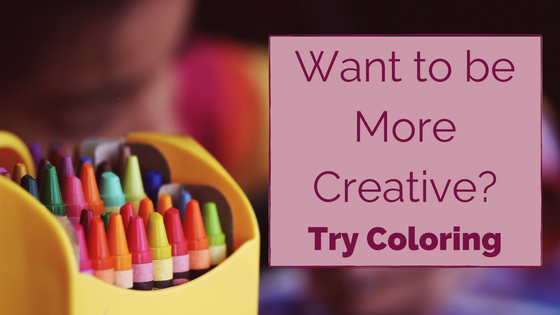 Want to be More Creative? Try Coloring