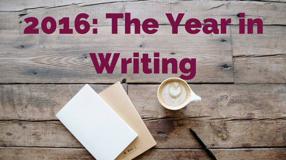 2016: The Year in Writing