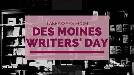 Takeaways from Des Moines Writers' Day