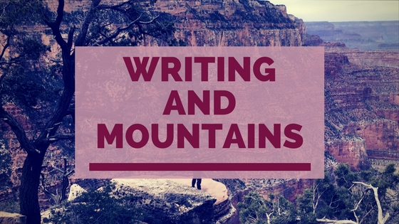 writing and mountains