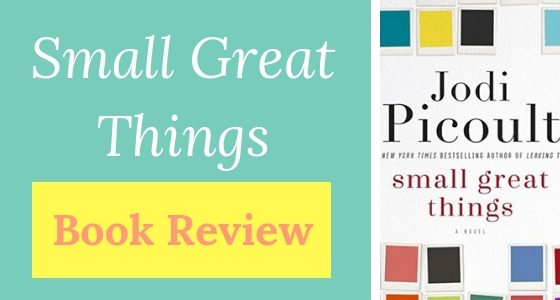 "Book Review: ""Small Great Things"" by Jodi Picoult"
