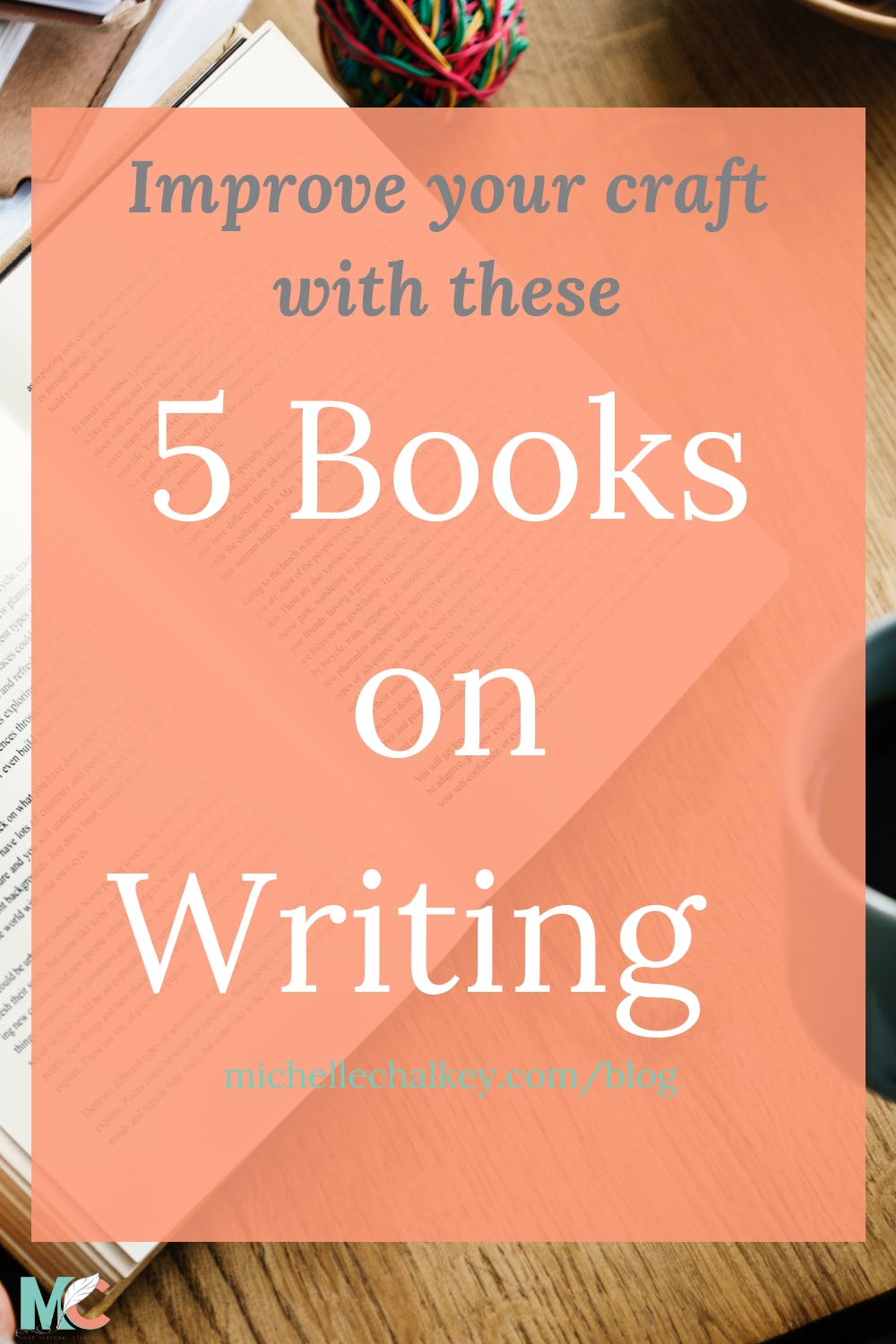 Improve your craft with these 5 books on writing.