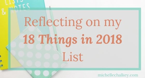 Reflecting on My 18 Things in 2018 List