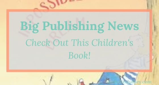 Big Publishing News – Check Out This Children's Book!