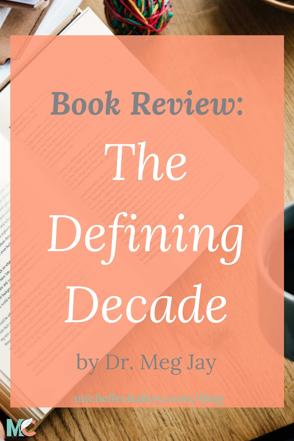 20-somethings, this book is a must read! Check out The Defining Decade by Dr. Meg Jay. #bookreview #bookstoread #twentysomething